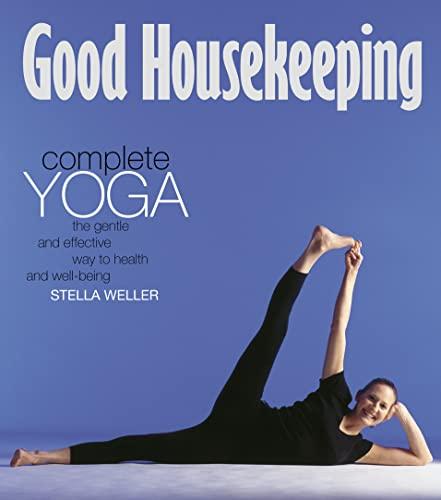 """Good Housekeeping"""" Complete Yoga: Weller, Stella"""