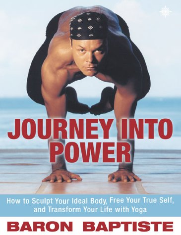 9780007133284: Journey Into Power: Sculpt Your Ideal Body, Free Your True Spirit and Transform Your Entire Life