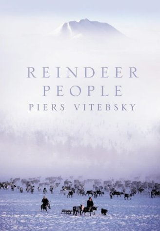 9780007133628: Reindeer People: Living with Animals and Spirits in Siberia