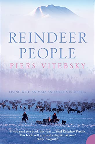 9780007133635: Reindeer People: Living with Animals and Spirits in Siberia