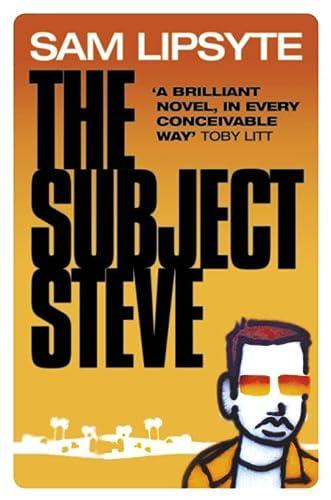 9780007133666: The Subject Steve