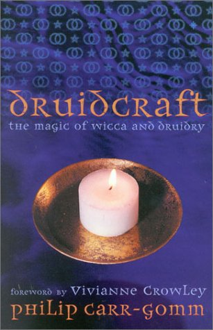 9780007133888: Druidcraft: The Magic of Wicca and Druidry