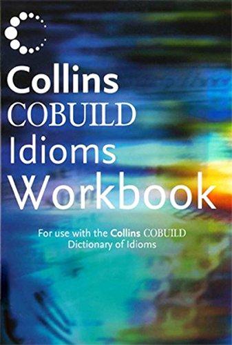 9780007134007: Collins Cobuild - Idioms Workbook