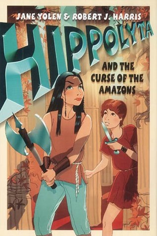 9780007134151: Hippolyta and the Curse of the Amazons (Before They Were Heroes)