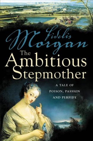 9780007134274: The Ambitious Stepmother (Countess Ashby 3)