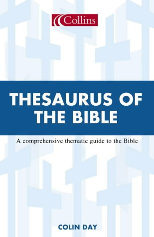 9780007134311: Collins Thesaurus of the Bible