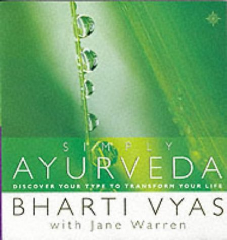9780007134601: Simply Ayurveda: Discover Your Type to Transform Your Life