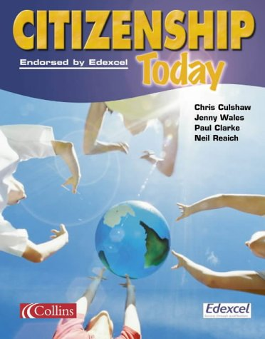 9780007134632: Citizenship Today - Student's Book: Endorsed by Edexcel