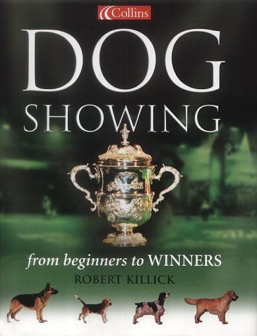 9780007134687: Collins Dog Showing: From Beginners to Winners