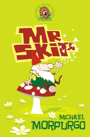 9780007134748: Mister Skip (Roaring Good Reads)