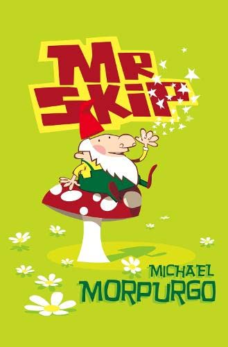 Mister Skip: Morpurgo , Michael