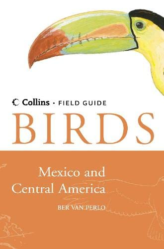 9780007134908: Birds of Mexico and Central America (Collins Field Guide)