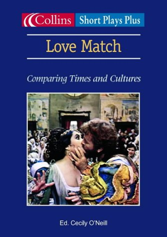 9780007135585: Love Match: Comparing Times and Cultures (Collins Drama)