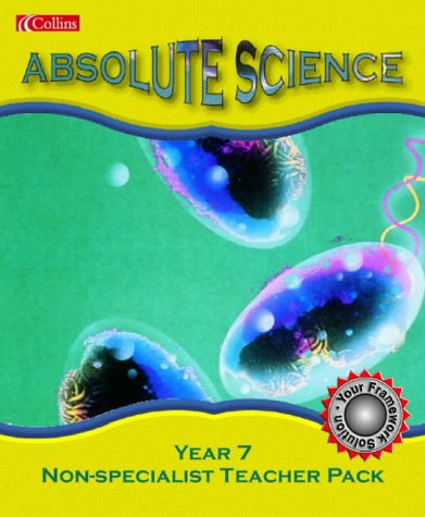 9780007135905: Absolute Science ? Year 7 Non-Specialist Teacher Pack: Teacher's Pack 1B
