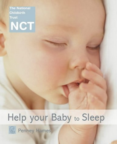 9780007136056: Help Your Baby to Sleep (NCT)