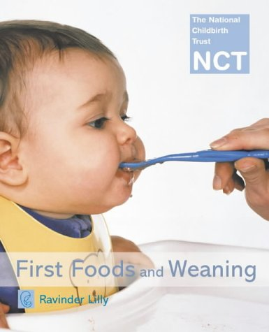 9780007136070: First Foods and Weaning (NCT)