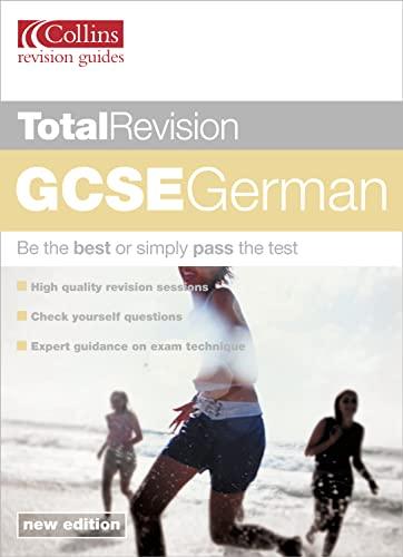 Total Revision - GCSE German: Ken Wheeler, Jayne