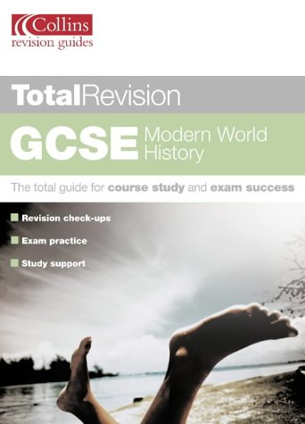 9780007136254: GCSE Modern World History (Total Revision)
