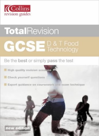 9780007136261: Total Revision - GCSE D and T: Food Technology
