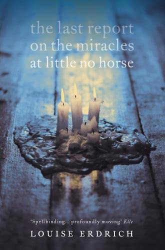 9780007136353: The Last Report on the Miracles at Little No Horse