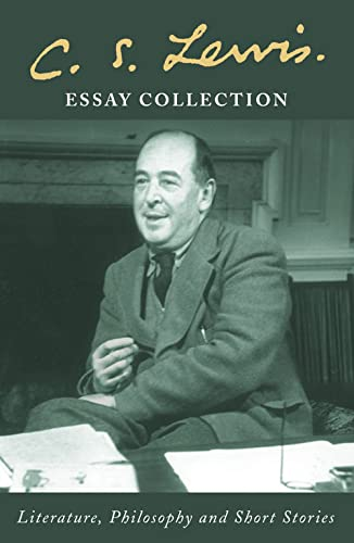 9780007136544: C. S. Lewis Essay Collection: Literature, Philosophy and Short Stories