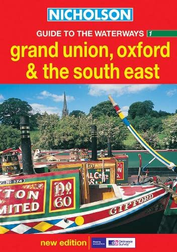 9780007136643: Nicholson Guide to the Waterways 1: Grand Union, Oxford & the South East (Waterways Guides) (No.1)