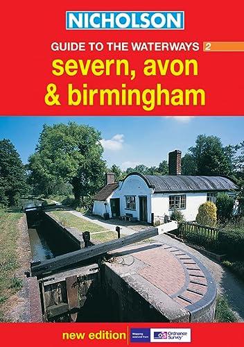 9780007136650: Nicholson Guide to the Waterways (2) - Severn, Avon and Birmingham: Severn, Avon and Birmingham No.2 (Waterways Guide)