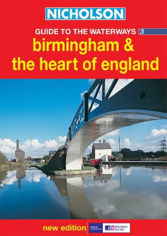 9780007136667: Nicholson Guide to the Waterways 3: Birmingham and the Heart of England (Waterways Guides) (No.3)