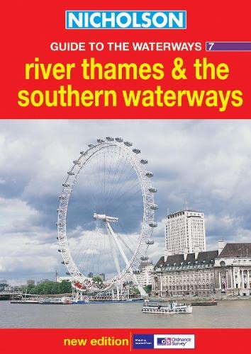 9780007136704: River Thames and the Southern Waterways (Nicholson Guide to the Waterways) (No.7)