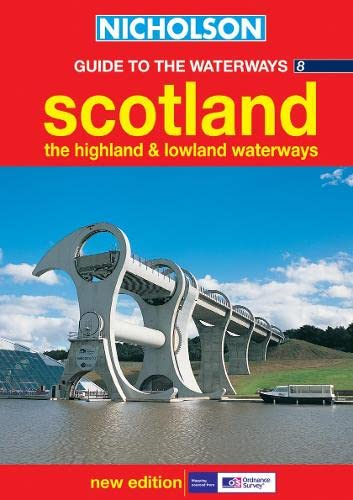 9780007136711: Nicholson Guide to the Waterways 8: Scotland, The Highland and Lowland Waterways (Waterways Guides) (No.8)