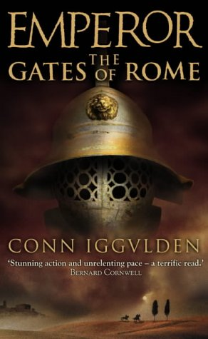 9780007136902: The Gates of Rome (Emperor Series, Book 1)