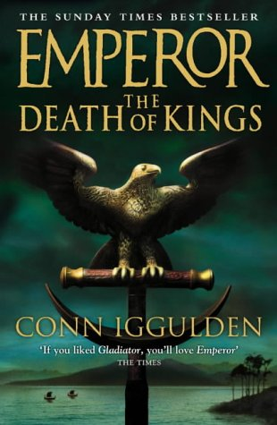 9780007136919: The Death of Kings (Emperor Series, Book 2)