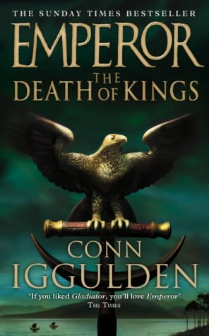 9780007136926: The Death of Kings (Emperor Series, Book 2)
