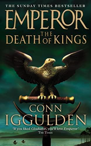 9780007136926: Emperor: The Death of Kings (Emperor Series)