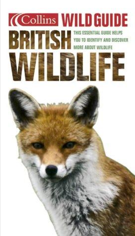 9780007137169: British Wildlife (Collins Wild Guide)