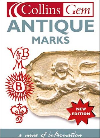 9780007137176: Antique Marks (Collins Gems)
