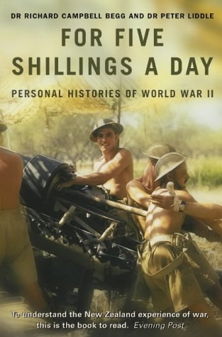 9780007137206: For Five Shillings a Day: Personal Histories of World War II: Eyewitness History of World War II