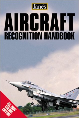Jane's Aircraft Recognition Guide - 3rd Edition (9780007137213) by Gunter Endres; Mike Gething