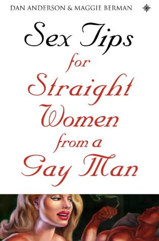 9780007137404: Sex Tips for Straight Women from a Gay Man