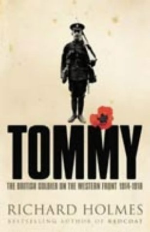 9780007137510: Tommy : The British Soldier On The Western Front 1914-1918