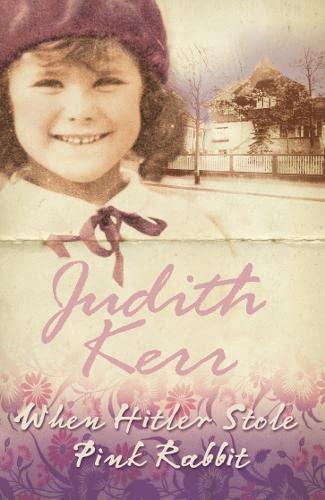 When Hitler Stole Pink Rabbit: Kerr, Judith