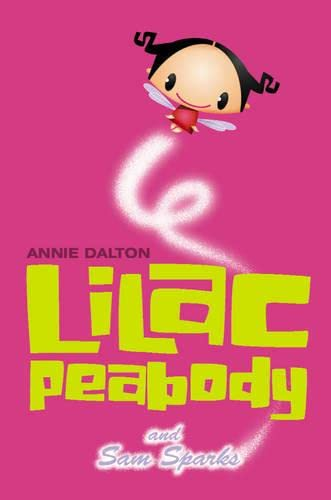 Lilac Peabody and Sam Sparks: No.1 (Roaring: Annie Dalton