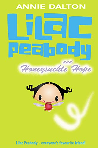 9780007137749: Lilac Peabody and Honeysuckle Hope (Roaring Good Reads)