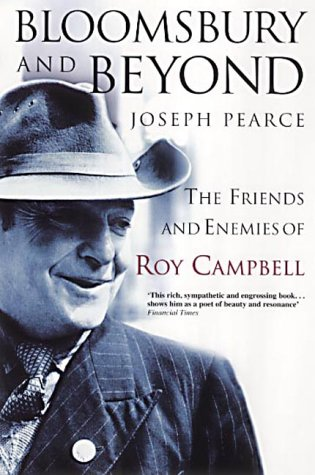 9780007137756: Bloomsbury and Beyond: The Friends and Enemies of Roy Campbell