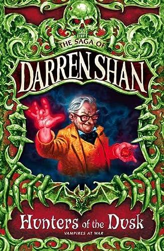 9780007137794: THE SAGA OF DARREN SHAN (7) - HUNTERS OF THE DUSK