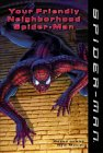 9780007138005: YOUR FRIENDLY NEIGHBORHOOD SPIDER-MAN: YOUR FRIENDLY NEIGHBORHOOD SPIDER-MAN (SPIDER-MAN)