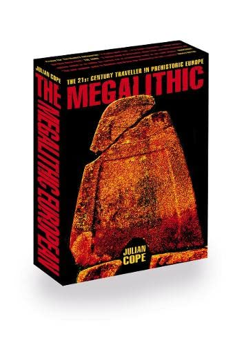 9780007138029: The Megalithic European: The 21st Century Traveller in Prehistoric Europe