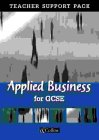 9780007138098: Applied Business for GCSE: Teacher's Resource Pack (Vocational GCSE)