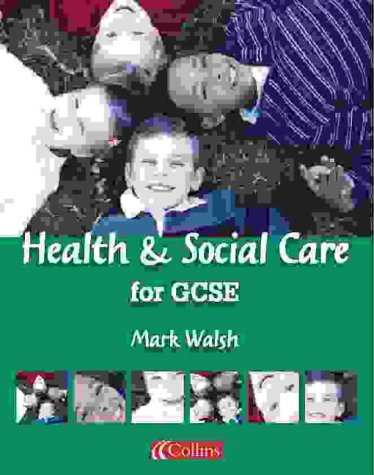 9780007138111: Vocational GCSE - Health and Social Care for GCSE Student Book