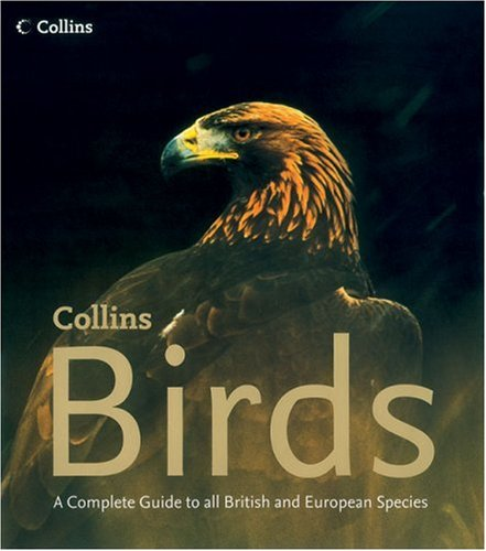 Collins Birds: A Complete Photographic Guide to all British and European Species (0007138210) by Dominic Couzens